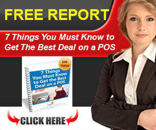 Free Report - 7 Things You Must Know to Get The Best Deal on a POS